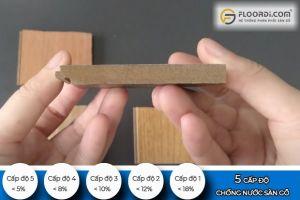 Sự thật về 5 cấp độ chống nước của sàn gỗ công nghiệp
