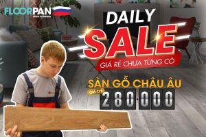 Daily Sale: Sàn Gỗ Khuyến Mãi - Giảm giá Mỗi Ngày Một Sản Phẩm