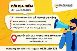 [THÔNG BÁO] Floordi chuyển 3 địa điểm showroom Đà Nẵng về văn phòng chính & Tổng kho mới