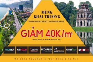 Giảm Ngay 40.000Đ/M2 Mừng Khai Trương Showroom Hà Nội & Quy Nhơn