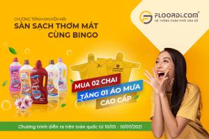 """Cùng Floordi khởi động hè 2021 với CTKM """"Sàn sạch thơm mát cùng Bingo"""""""