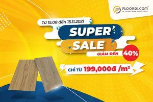 [SUPPER SALE] Đại tiệc SALE sàn gỗ FLOORDI lớn nhất năm ưu đãi lên đến 40%