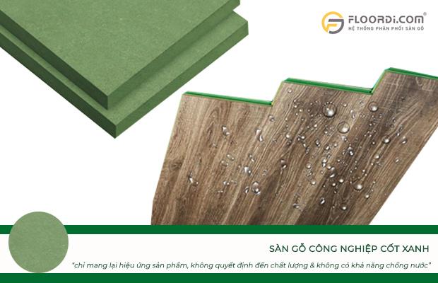 Cốt gỗ màu xanh không quyết định đến chất lượng sản phẩm