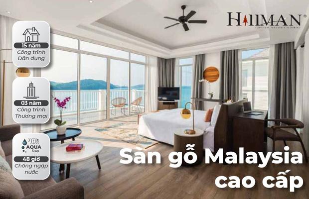 Sàn gỗ Malaysia được đánh giá cao về chất lượng